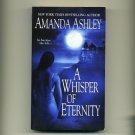 ASHLEY, AMANDA - A Whisper of Eternity