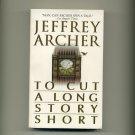 ARCHER, JEFFREY - To Cut A Long Story Short