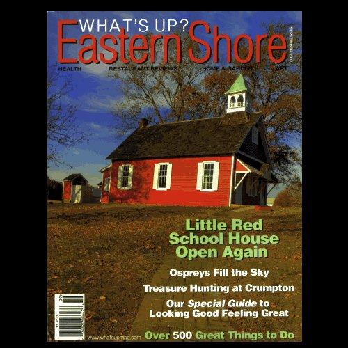 What�s Up? Eastern Shore � September 2007 - Fine!