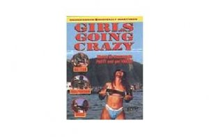 Girls Going Crazy - Part 1