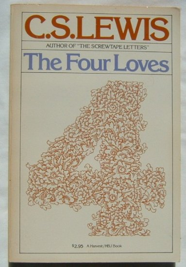 C S Lewis THE FOUR LOVES HBJ PB Book Christian