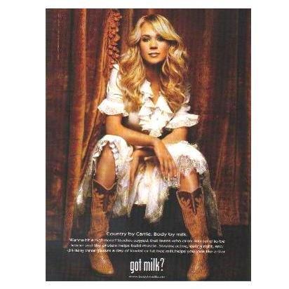 CARRIE UNDERWOOD got milk? Milk Mustache Magazine Ad © 2006