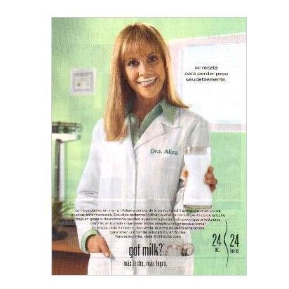 DRA ALIZA got milk? Milk Mustache Magazine Ad © 2006 SPANISH TEXT