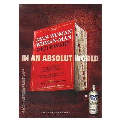 IN AN ABSOLUT WORLD Vodka Magazine Ad MAN-WOMAN DICTIONARY
