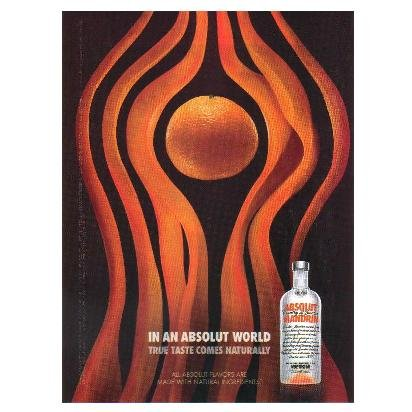 IN AN ABSOLUT WORLD Vodka Magazine Ad TRUE TASTE COMES NATURALLY - MANDRIN