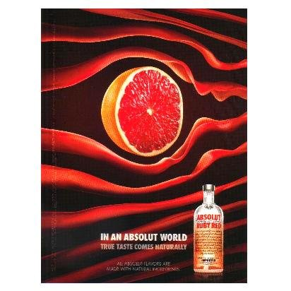 IN AN ABSOLUT WORLD Vodka Magazine Ad TRUE TASTE COMES NATURALLY � RUBY RED