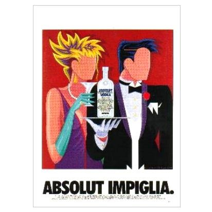ABSOLUT IMPIGLIA Vodka Magazine Ad