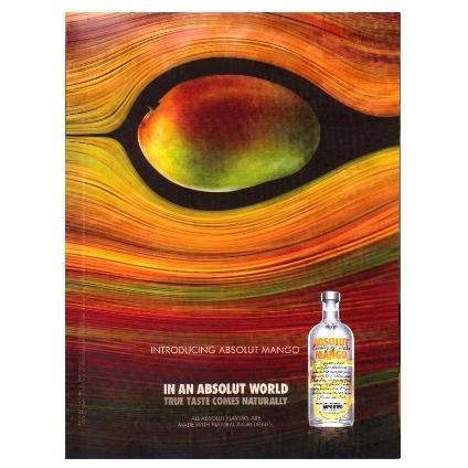 IN AN ABSOLUT WORLD Vodka Magazine Ad TRUE TASTE COMES NATURALLY � MANGO