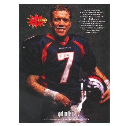 JOHN ELWAY WITH GOOD SPORT FLASH got milk? Milk Mustache Magazine Ad © 1998