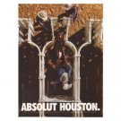 ABSOLUT HOUSTON Vodka Magazine Ad