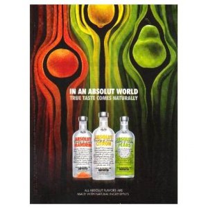 IN AN ABSOLUT WORLD Vodka Magazine Ad TRUE TASTE COMES NATURALLY 3 Flavors