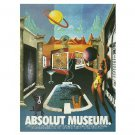 ABSOLUT MUSEUM Vodka Magazine Ad