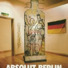 ABSOLUT BERLIN (WALL) Vodka Magazine Ad HARD TO FIND!