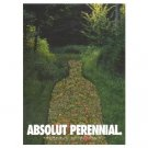 ABSOLUT PERENNIAL Canadian Vodka Magazine Ad RARE!