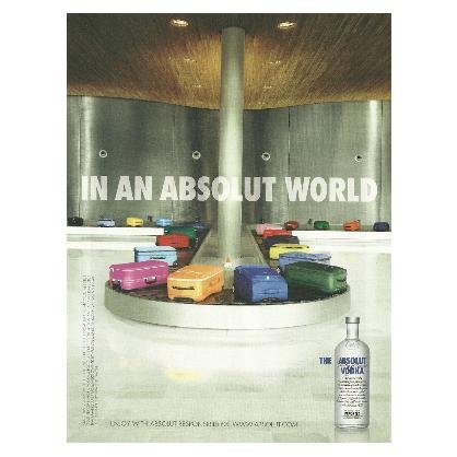 IN AN ABSOLUT WORLD British Vodka Magazine Ad AIRPORT LUGGAGE CAROUSEL