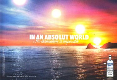 IN AN ABSOLUT WORLD British Vodka Magazine Ad NO DESTINATION IS IMPOSSIBLE 2pp