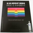 IN AN ABSOLUT WORLD Pride Is Inherent Vodka Magazine Ad NOT COMMON!
