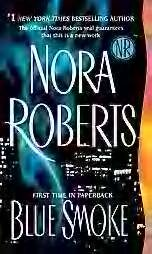 Blue Smoke (Nora Roberts, Softcover)