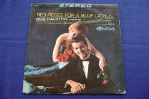 BOB RALSTON LP, RED ROSES FOR A BLUE LADY, RCA CAMDEN (1965)