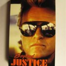 Beyond Justice [VHS] Like New