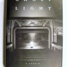 Ghost Light: A Memoir [Hardcover]