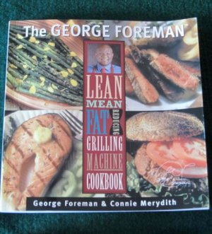 George Foreman Grilling Machine Cookbook