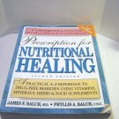 Prescription For Nutritional Healing, Second Edition