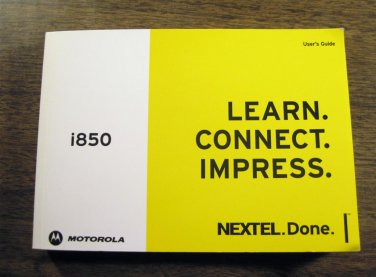 NEXTEL i850 Cell Phone User�s Guide #1 072013