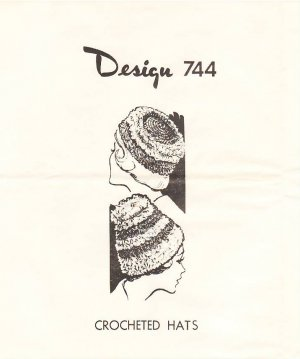 Vintage Pattern Mail Order 744 Crochet Hats 60s