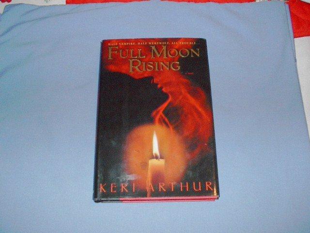 Full Moon Rising  by  Keri Arthur hc