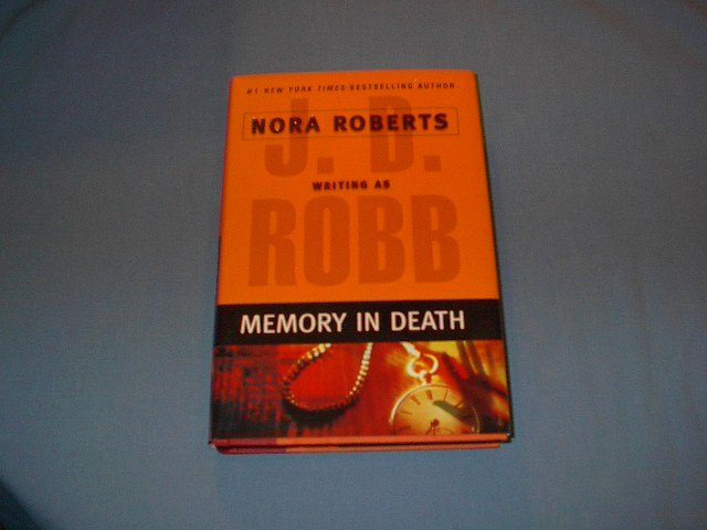Memory In Death by J.D. Robb/Nora Roberts hc