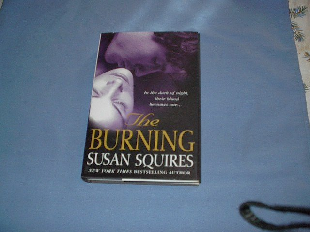 The Burning by Susan Squires  hc bk club edition