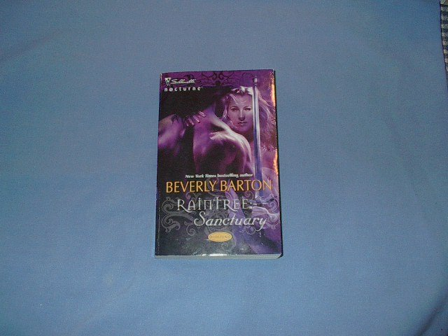 Raintree: Sanctuary by Beverly Barton Nocturne #19 Jul07