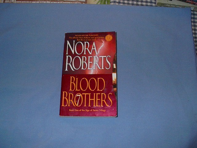 Blood Brothers by Nora Roberts bk1 of the sign of seven trilogy