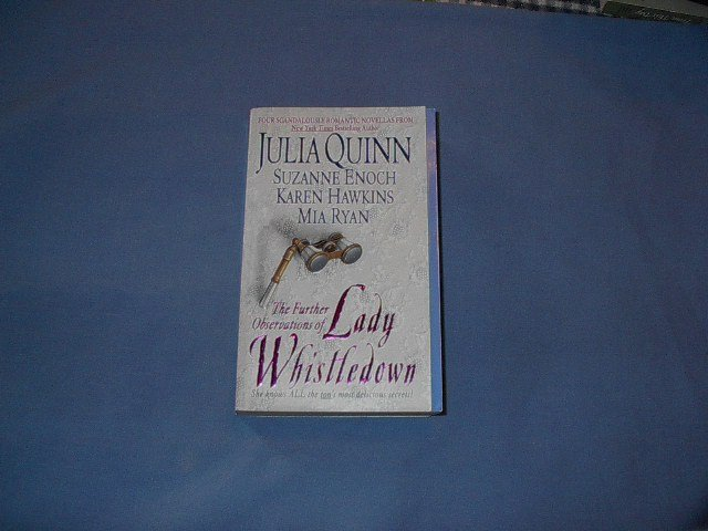 The Further Observations of Lady Whistledown  by  Suzanne Enoch, Julia Quinn,