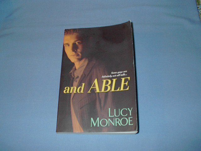 and ABLE by Lucy Monroe