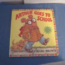 Arthur Goes to School by Marc Brown Hard Cover
