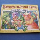 Monsters Don't Eat Pizza  pop-ups