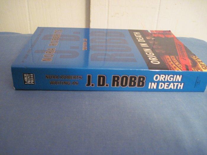 Origin In Death by J. D. Robb Large Print
