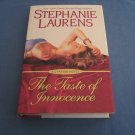 The Taste of Innocence by Stephanie by Laurens