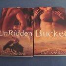 Unridden & Bucked by Cat Johnson 2bks