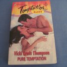 Pure Temptation by Vicki Lewis Thompson #744 8/99