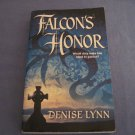 Falcon's Honor by Denise Lynn  (Harlequin Medieval)