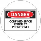 "Danger Confined Space Enter By Permit... Self-Adhesive Label Sign - 7""H x 10""W - Grainger No. 1M004"