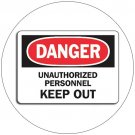 "Danger Unauthorized Personnel Keep Out Self-Adhesive Label Sign - 7""H x 10""W - Grainger No. 8ZE02"