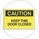 "Caution Keep This Door Closed Self-Adhesive Label Sign - 7""H x 10""W - Grainger No. 6FF95"