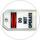 "Warning Do Not Operate Plastic Duro-Tag - 5 1/2""H x 3 1/4""W - EMEDCO No. XDT20979"