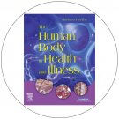 The Human Body in Health and Illness  (Used - Good Condition).