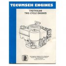 Original Tecumseh Engines TVS/TVXL840 Two Cycle Engines - 694988 8/88 (Vintage Collectible)