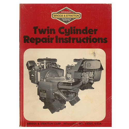 Original Briggs and Stratton Twin Cylinder Repair Instructions Part No. 271172 10/85